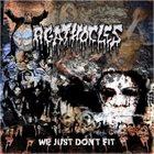 AGATHOCLES We Just Don't Fit album cover