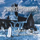 AGATHODAIMON Higher Art of Rebellion album cover