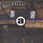 AGRESIÓN Silent Smile album cover