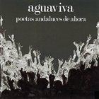 AGUAVIVA Poetas andaluces de ahora album cover