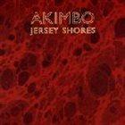 AKIMBO Jersey Shores album cover
