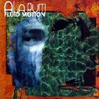 ALARUM Fluid Motion album cover