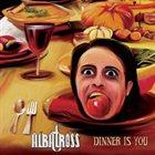 ALBATROSS — Dinner Is You album cover