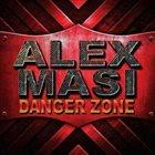 ALEX MASI Danger Zone album cover