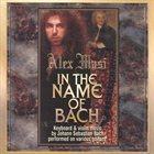 ALEX MASI In The Name of Bach album cover
