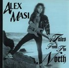 ALEX MASI Tales From The North album cover