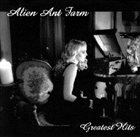 ALIEN ANT FARM Greatest Hits album cover