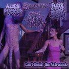 ALIEN FUCKER Can't Resist the Astrocock album cover