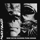 ALIEN FUCKER Now We're Ruining Punk Songs album cover