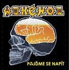 ALKEHOL Pojd'me se Napít album cover