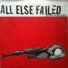 ALL ELSE FAILED In My Gods Eye album cover