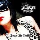 ALLEYCAT SCRATCH Cheap City Thrills album cover