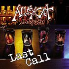 ALLEYCAT SCRATCH Last Call: Live And Unreleased album cover