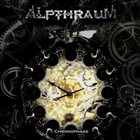 ALPTHRAUM Chronophage album cover