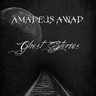 AMADEUS AWAD Ghost Stories album cover