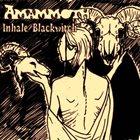 AMAMMOTH Inhale / Blackwitch album cover