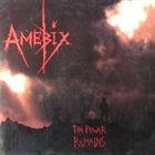 AMEBIX The Power Remains album cover
