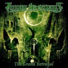 AMONG THE SERPENTS The Grand Betrayal album cover
