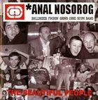 ANAL NOSOROG The Beautiful People album cover