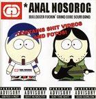 ANAL NOSOROG You Are A Fat Putridity album cover