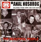 ANAL NOSOROG The Beautiful People album cover