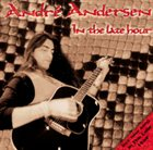 ANDRÉ ANDERSEN In the Late Hour album cover