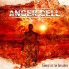 ANGER CELL Haven for the Forsaken album cover