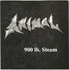 ANIMAL (OH) 900 Lb. Steam album cover