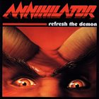 ANNIHILATOR Refresh the Demon album cover