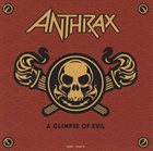 ANTHRAX A Glimpse of Evil album cover