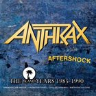 ANTHRAX Aftershock: The Island Years 1985-1990 album cover