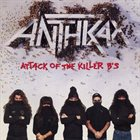 ANTHRAX Attack of the Killer B's album cover