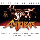 ANTHRAX Extended Versions album cover