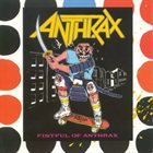 ANTHRAX Fistful of Anthrax album cover
