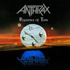ANTHRAX Persistence Of Time album cover