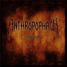 ANTHROPOPHAGY Rough Cuts album cover