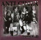 ANTI-CIMEX Demos 81-85 album cover
