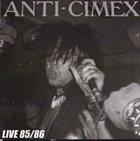 ANTI-CIMEX Live 85/86 album cover