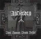 ANTILEBEN Anti-Human Death Vessel album cover