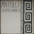 ANTISECT Live In The Darkness album cover