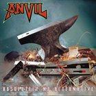 ANVIL Absolutely No Alternative album cover
