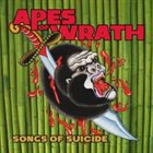 APES OF WRATH Songs of Suicide album cover