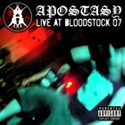 APOSTASY (CT) Live At Bloodstock 07 album cover