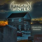 APPALACHIAN WINTER (PA) Ghosts of the Mountains album cover