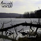 APPALACHIAN WINTER (PA) Winter Eternal album cover