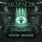 ARAPACIS System Deceive album cover