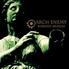 ARCH ENEMY Burning Bridges album cover