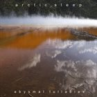ARCTIC SLEEP Abysmal Lullabies album cover