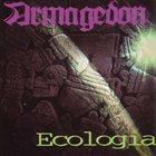 ARMAGEDON Ecologia album cover
