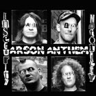 ARSON ANTHEM Insecurity Notoriety album cover